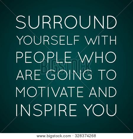 Best Inspirational Quotes, Motivational Quotes And Sayings About Life, Positive, Uplifting Empower,