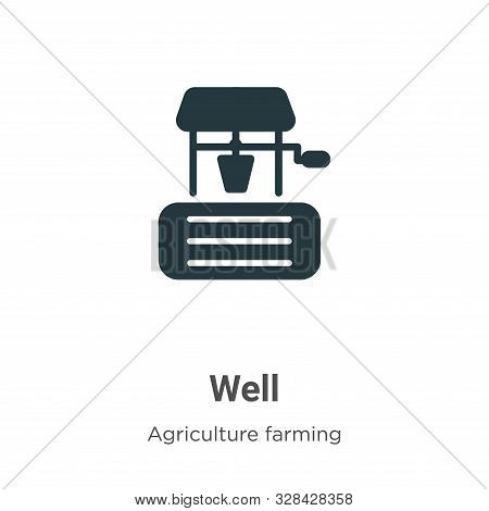 Well icon isolated on white background from agriculture farming and gardening collection. Well icon