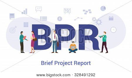 Bpr Brief Project Report Concept With Big Word Or Text And Team People With Modern Flat Style - Vect