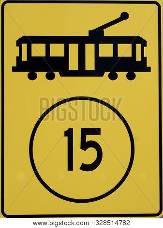 Fifteen Kilometre Speed Sign For Trams In Newcastle, Nsw, Australia