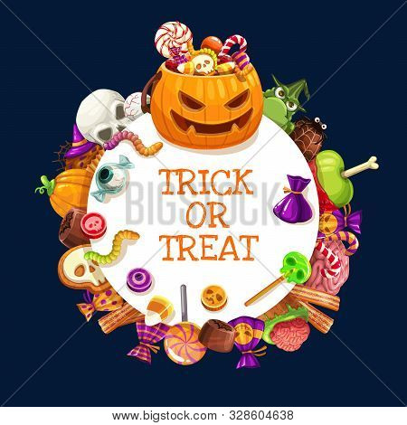 Halloween Trick Or Treat Candies With Scary Pumpkin And Skeleton Skull Vector Frame. Chocolate, Jell