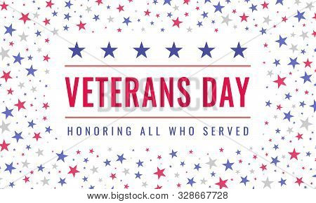 Happy And Free Veterans Day November 11th. Honoring All Who Served Greeting Card. Creative Beautiful