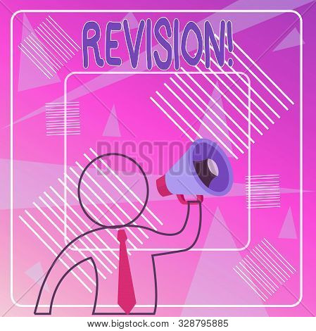 Handwriting text Revision. Concept meaning action of revising over someone like auditing or accounting Outline Symbol Man Loudspeaker Making Announcement Giving Instructions. poster
