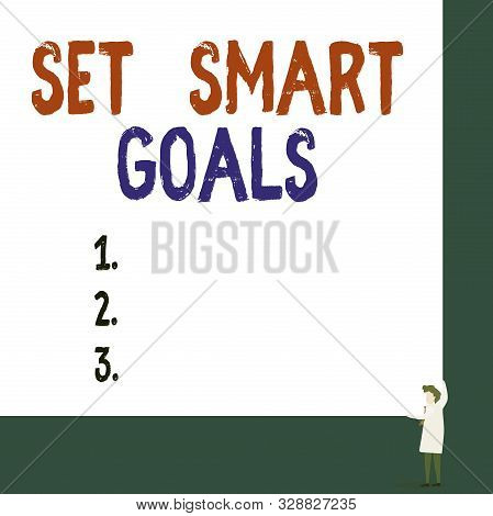 Conceptual hand writing showing Set Smart Goals. Business photo showcasing giving criteria to guide in the setting of objectives Professor wear white coat red tie hold board use two hands. poster