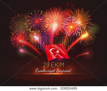 Happy Turkish National Day Greeting Card With Festive Fireworks And Fluttering Flag. 29 Ekim Cumhuri