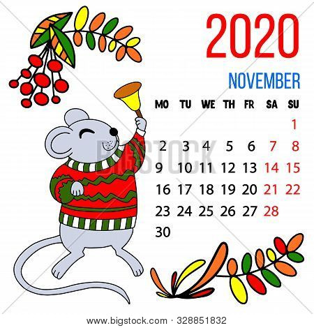 Vector 2020 New Year Calendar Of November Month For Kids With Cute Funny Mouse With A Bel