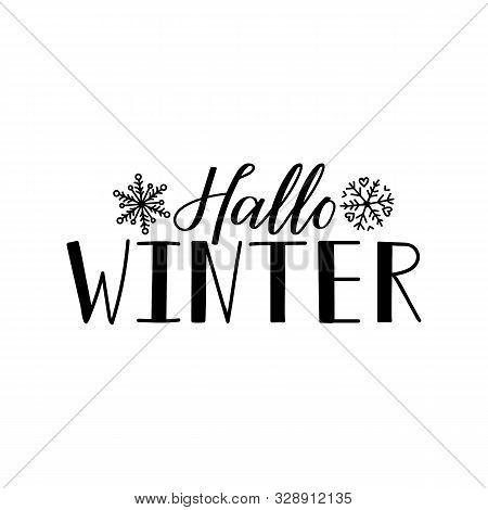 German Text: Hello Winter. Lettering. Vector Illustration. Element For Flyers, Banner And Posters Mo