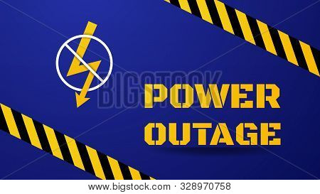 Power Outage Template. Blackout Concept Illustration. Big Stencil Yellow Text And Lightning Sign In