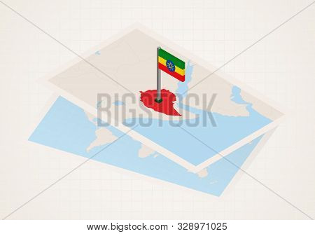 Ethiopia Selected On Map With 3d Flag Of Ethiopia. Vector Paper Map.