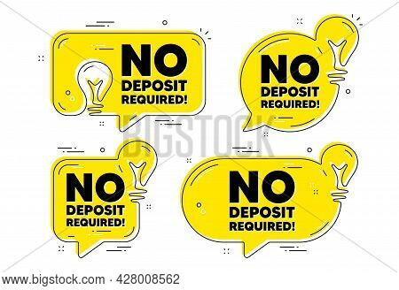 No Deposit Required. Idea Yellow Chat Bubbles. Promo Offer Sign. Advertising Promotion Symbol. No De