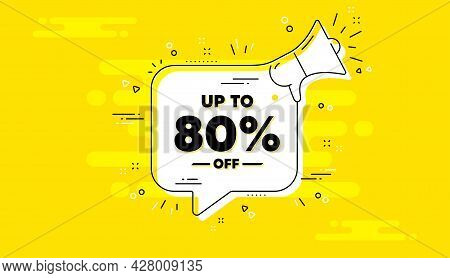 Up To 80 Percent Off Sale. Alert Megaphone Yellow Chat Banner. Discount Offer Price Sign. Special Of