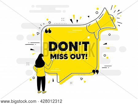 Dont Miss Out Text. Alert Megaphone Chat Banner With User. Special Offer Price Sign. Advertising Dis