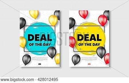 Deal Of The Day Text. Flyer Posters With Realistic Balloons Cover. Special Offer Price Sign. Adverti