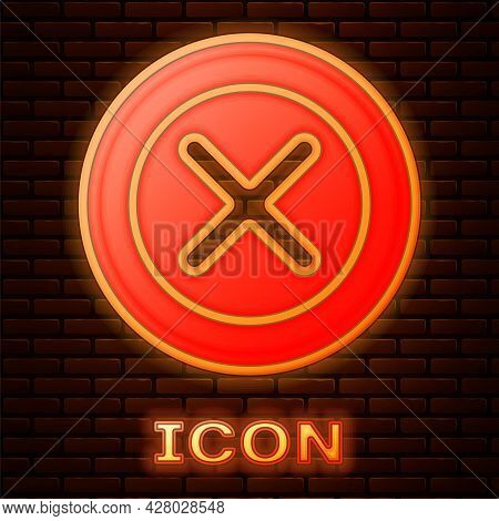 Glowing Neon X Mark, Cross In Circle Icon Isolated On Brick Wall Background. Check Cross Mark Icon.