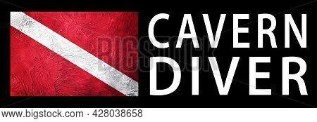 Cavern Diver, Diver Down Flag, Scuba Flag, Scuba Diving