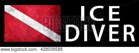 Ice Diver, Diver Down Flag, Scuba Flag, Scuba Diving