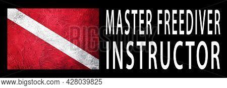 Master Freediver Instructor, Diver Down Flag, Scuba Flag, Scuba Diving