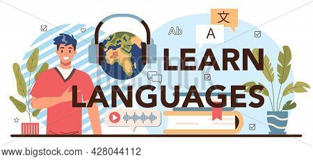Learn Languages Typographic Header. Professor Teaching Foreign Languages.