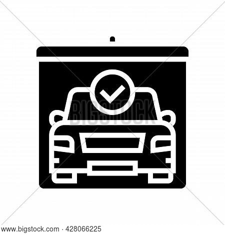 Drivers Day Of Test Glyph Icon Vector. Drivers Day Of Test Sign. Isolated Contour Symbol Black Illus