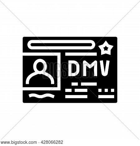 Dmv Driver License Requirements Glyph Icon Vector. Dmv Driver License Requirements Sign. Isolated Co