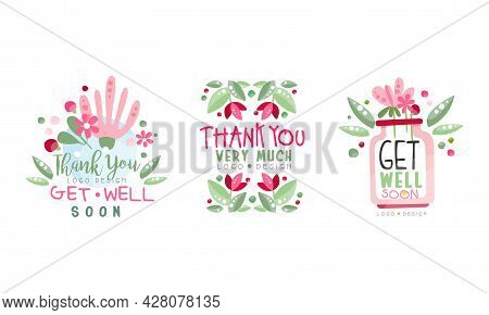 Thank You Logo Design Set, Get Well Soon Hand Drawn Labels Vector Illustration