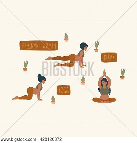A Set Of Illustrations Of Yoga Woman. Pregnant Women Do Yoga. People And Inscriptions. A Beautiful P
