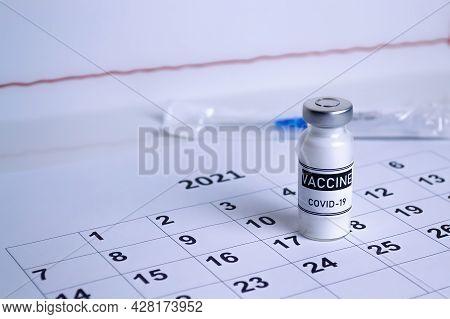 Covid-19 Vaccination Concept, Virus Vaccine Dose, Vaccination Reminder Calendar.