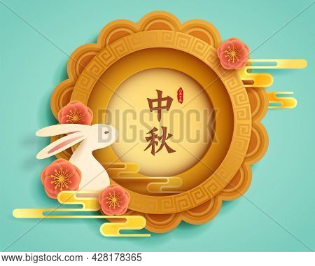 Paper Graphic Of Mid Autumn Mooncake With Oriental Flower And Cute Rabbits. Translation - (title) Mi