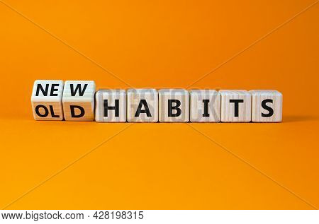 New Or Old Habits Symbol. Turned Wooden Cubes, Changed Words 'old Habits' To 'new Habits'. Beautiful
