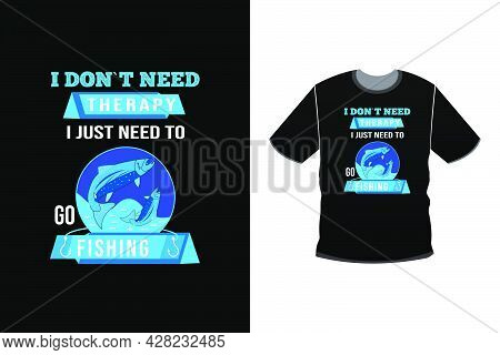 Fishing T Shirt Design Vector. T-shirt Design For Print. T Shirt Design For Fishing Cool Outdoor T S