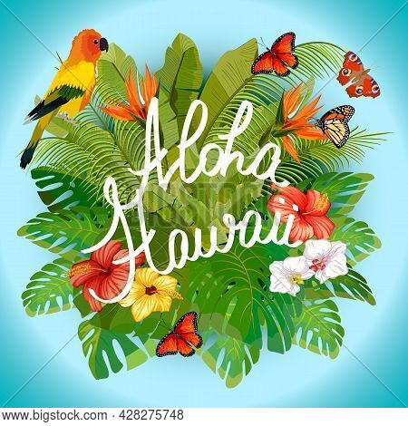 Illustration With Tropical Leaves Of Hawaii. Hawaiian Greeting In A Frame With Tropical Flowers And