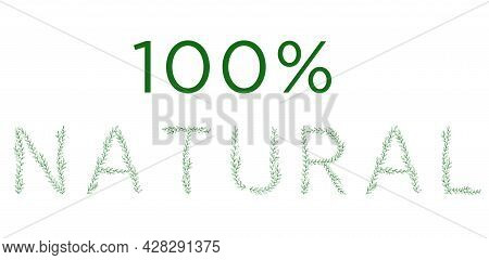 100 Percent Natural Lettering. Green Tree Branch Letters. Alphabet Abc Font Capital Letters For Logo