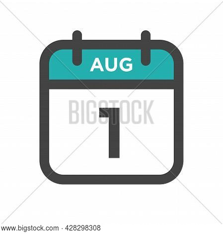 August 1 Calendar Day Or Calender Date For Deadline And Appointment