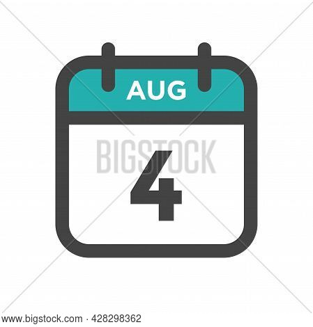 August 4 Calendar Day Or Calender Date For Deadline And Appointment