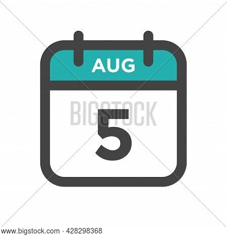 August 5 Calendar Day Or Calender Date For Deadline And Appointment