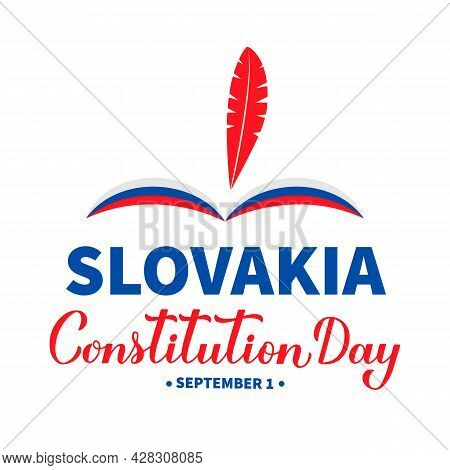 Slovakia Constitution Day Lettering. Slovak Holiday On September 1. Vector Template For Typography P