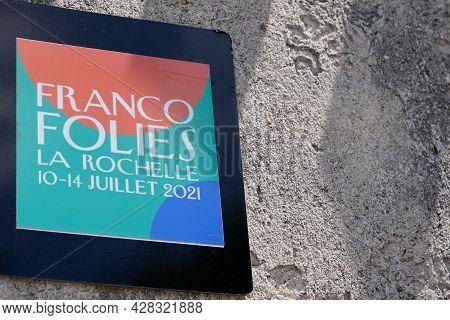 La Rochelle , Aquitaine France - 07 25 2021 : Les Francofolies De La Rochelle Is An Annual Music Fes