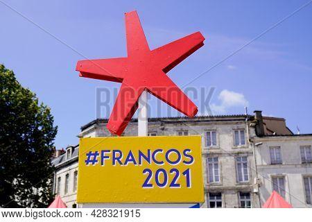 La Rochelle , Aquitaine France - 07 25 2021 : Francofolies La Rochelle Sign Text Francos Of French M
