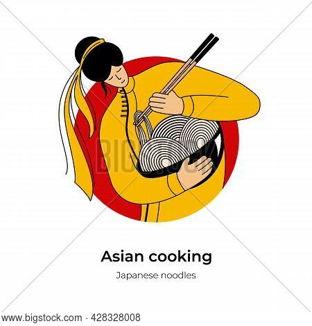 Young Asian Woman Cooks Noodles. Asian Fast Food Concept. Vector Flat Cartoon Character Illustration