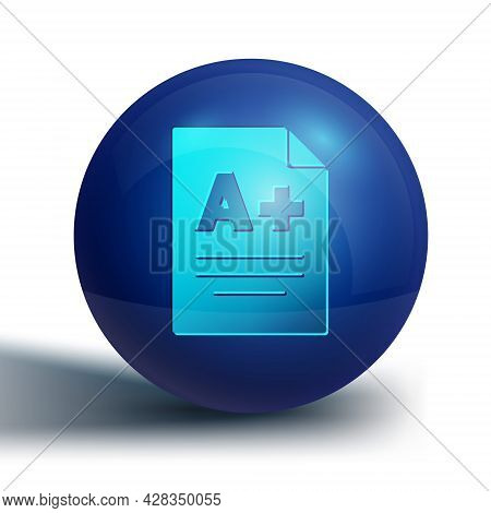 Blue Exam Sheet With A Plus Grade Icon Isolated On White Background. Test Paper, Exam, Or Survey Con