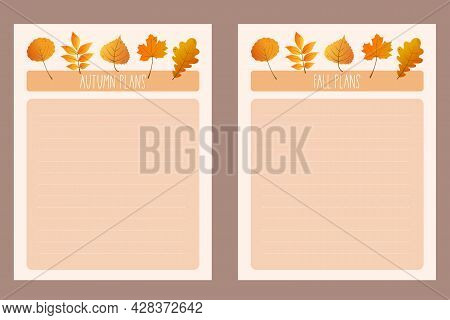 Set Of Autumn Planners. Autumn Or Fall Plans. Planner Template Or Note Paper, To Do List, Schedule D