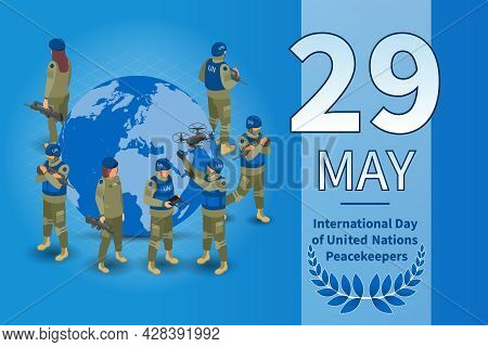 United Nations Peacekeepers International Day 29 May Isometric Poster Stamp Earth Globe Surrounded B