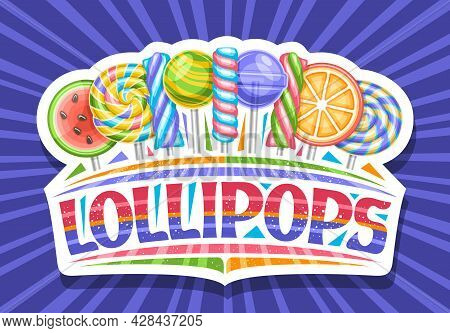 Vector Logo For Lollipops, Decorative Cut Paper Sign Board With Variety Striped Fruity Lollipops In