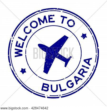 Grunge Blue Welcome To Bulgaria Word With Airplane Icon Round Rubber Seal Stamp On White Background