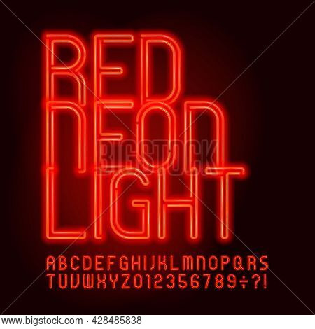 Red Neon Light Alphabet Font. Neon Color Letters And Numbers. Stock Vector Typescript For Your Desig
