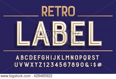 Retro Label Alphabet Font. 3d Letters, Numbers And Symbols. Stock Vector Typescript For Your Typogra