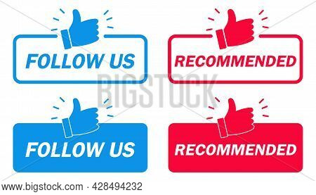 Recommend And Follow Us Banner. Modern Label With Thumbs Up Icon. Follow Us, Recommend Buttons. Vect