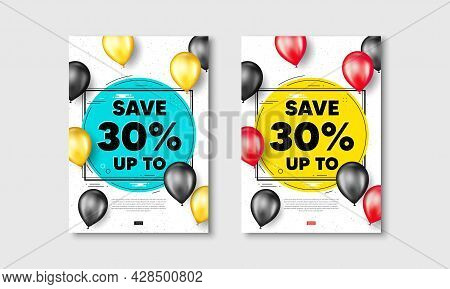 Save Up To 30 Percent. Flyer Posters With Realistic Balloons Cover. Discount Sale Offer Price Sign.