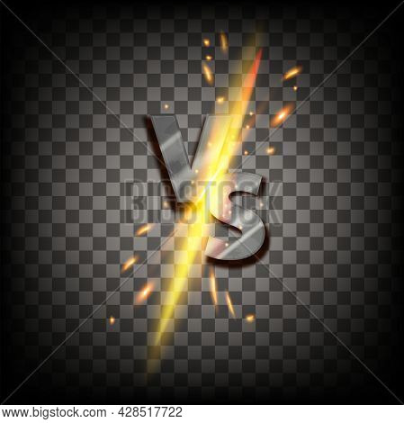 Vector Vs Fight Game Icon, Versus Battle Duel Logo, Iron Letters, Sparkling Fire On Transparent Back
