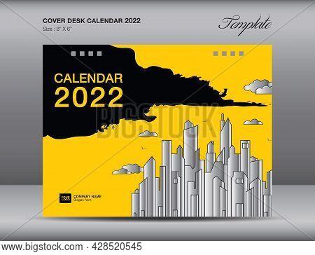 Yellow Cover Design For Desk Calendar 2022 Template, Book Horizontal Cover , Annual Report Cover, Pr